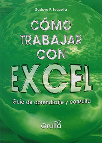 Como Trabajar Con Excel/How to Work with Excel