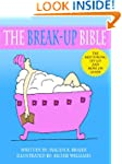 The Break-Up Bible: The Keep Strong,...