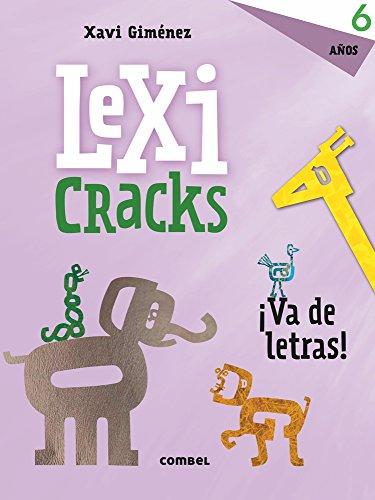 Lexicracks ¡Va de letras! 6 años por ANNA CANYELLES