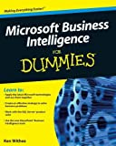 [Microsoft Business Intelligence For Dummies] [By: Withee, Ken] [April, 2010]