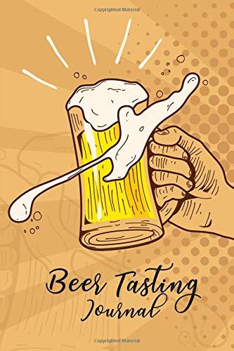 Beer Tasting Journal: Rate and Record Your Favorite Beers Collect Beer Name, Brewer, Origin, Date, Sampled, Rating, Stats ABV IBU OG TG Srm, Price, ... meter, Color meter, Note and Flavor wheel