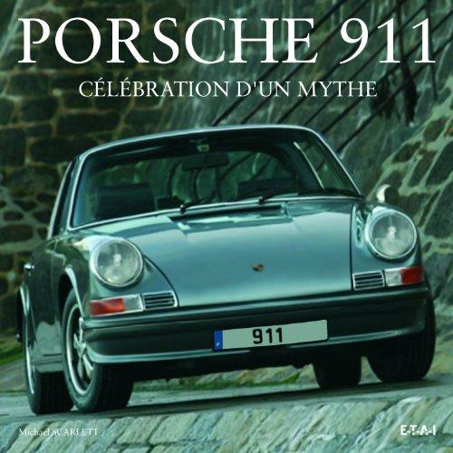 Porsche 911 : Célébration d'un mythe