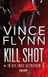 Kill Shot - In die Enge getrieben: Thriller