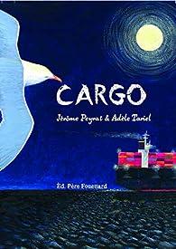 Cargo par Adèle Tariel