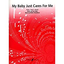 """""""My Baby Just Cares for Me"""": (Piano, Vocal, Guitar)"""