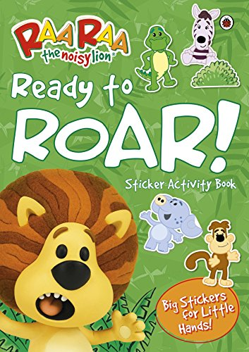 Raa Raa The Noisy Lion: Ready to Roar! Sticker Activity for sale  Delivered anywhere in Ireland