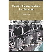 Sarcelles station-balnéaire - la révolution