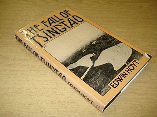 the-fall-of-tsingtao-by-edwin-palmer-hoyt-1975-08-01