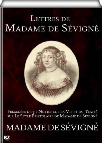 Lettres de Madame de Sévigné (annoté)