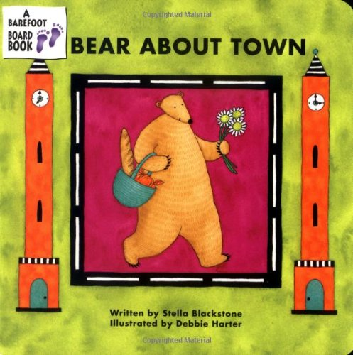 Bear about Town (A Barefoot Board Book)