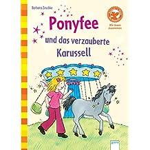 Ponyfee und das verzauberte Karussell: Der Bücherbär: Wir lesen zusammen
