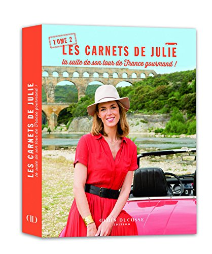 Carnets de Julie (Tome 2) : la suite de son tour de France gourmand par Julie Andrieu