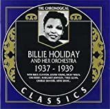 Songtexte von Billie Holiday and Her Orchestra - The Chronological Classics: Billie Holiday and Her Orchestra 1937-1939