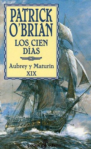 Cien días (XIX) (bolsillo) (Pocket) por Patrick O'Brian
