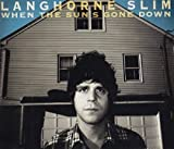 Songtexte von Langhorne Slim - When the Sun's Gone Down