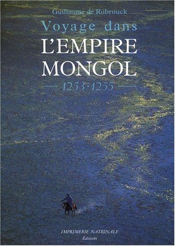 Voyage dans l'Empire mongol : 1253-1255