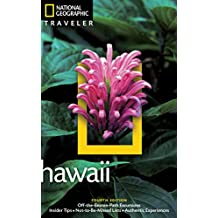 National Geographic Traveler: Hawaii, 4th Edition (National Georgaphic Traveler)
