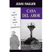 Casa del Amor: Une enquête à Noirmoutier (Les enquêtes de Mary Lester t. 35)