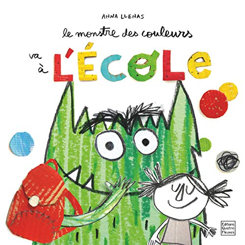 Le monstre des couleurs va à l'école