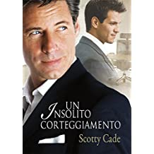 Un insolito corteggiamento (Serie Un'insolita Vol. 1) (Italian Edition)