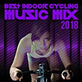 Best Indoor Cycling Music Mix 2018