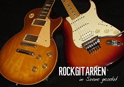 ROCKGITARREN in Szene gesetzt (Posterbuch DIN A4 quer): Auf jeder Seite präsentiert sich eine andere Gitarrenschönheit. (Posterbuch, 14 Seiten) [Papeterie] [Nov 26, 2013] Bleicher, Renate