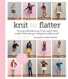 Best Instruction Book Evers - Knit to Flatter: The Only Instructions You'll Ever Review
