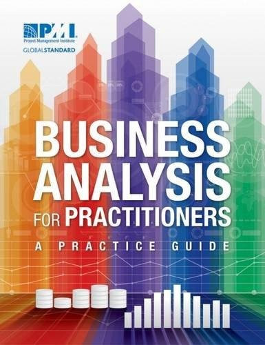 Business Analysis for Practitioners [Paperback] [Jan 01, 2018] PMI par PMI