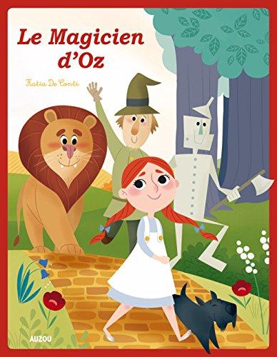LE MAGICIEN D'OZ (COLL. LES PTITS CLASSIQUES)