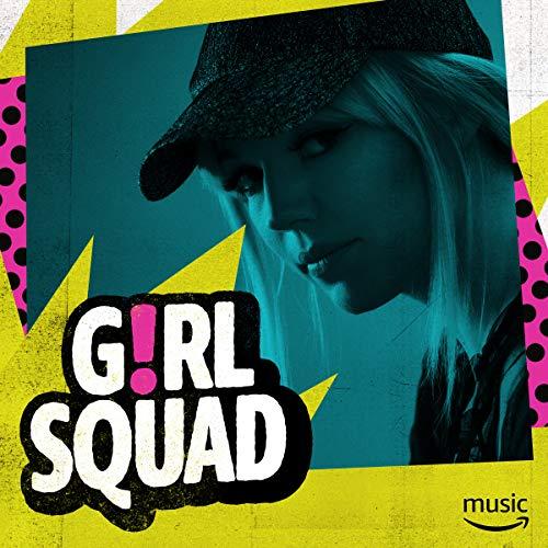 Reproduciendo · Girl Squad