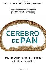 Cerebro de pan: (Grain Brain)