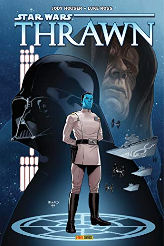 Star Wars - Thrawn par Jody Houser, Timothy Zahn