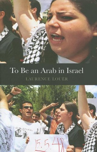 To Be an Arab in Israel (CERI Series in Comparative Politics and International Studies)