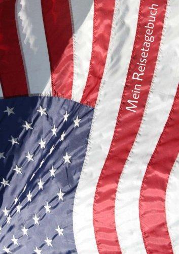 Mein Reisetagebuch - Amerikaflagge: USA, DIN A5, liniert