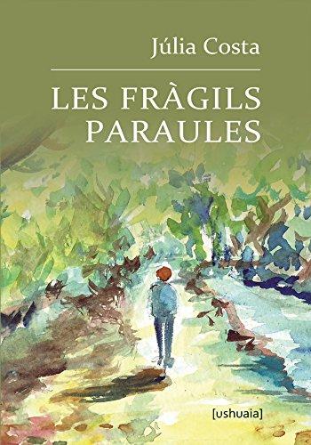 Les fràgils paraules (Poesía) (Catalan Edition) por Júlia Costa