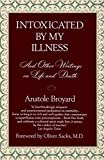 Best Ballantine Books Books On Psychologies - Intoxicated by My Illness: And Other Writings on Review