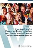 Eine Analyse des Zusammenhangs zwischen dem Konsum von Alkopops: und dem Problemverhalten von Jugendlichen