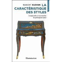 La Caractéristique des Styles (Art - les Essentiels)