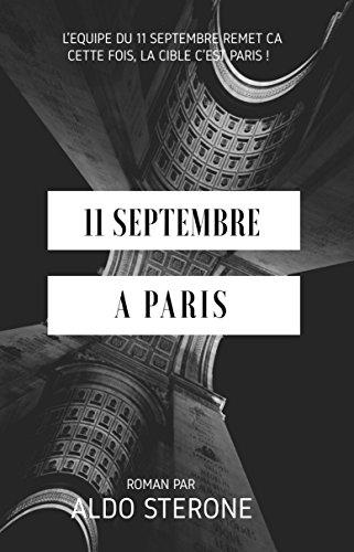 Descargar Libro 11 Septembre A Paris de Aldo Sterone