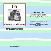 Cea Concorsi E Architettura: Varese - Concorso Internazionale Di Progettazione Per La Riqualificazione Urbanistica E Funzionale Del Comparto Di Piazza E Gli Amministratori Della Lombardia: 8