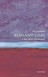 Romanticism: A Very Short Introduction by Michael Ferber (2010-10-17)