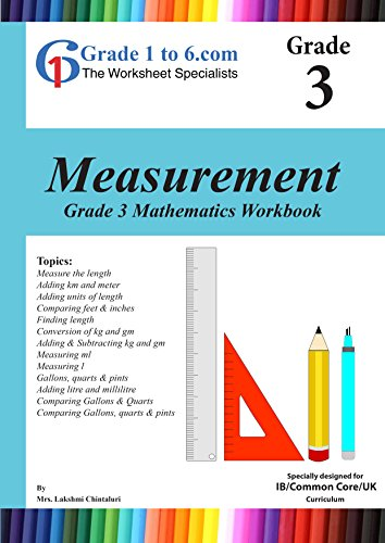 Grade 3 Maths: Measurement, PYP/K-6/KS2: Workbook / Worksheets (www ...