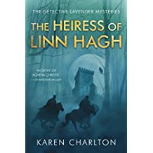 The Heiress of Linn Hagh (The Detective Lavender Mysteries Book 1)