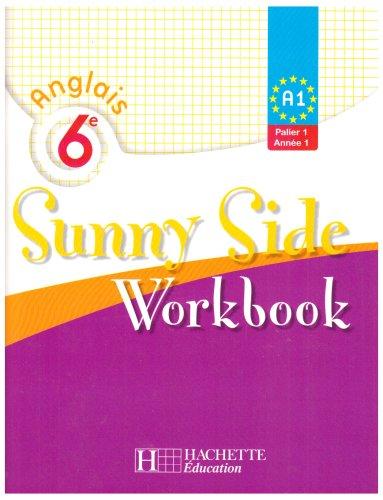 Anglais 6e Sunny Side LV1 : Workbook