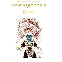 Cosmogenesis: The Chronicles of Quongo: Rebirth (Book Book 6)