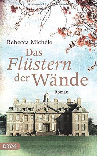 Buchseite und Rezensionen zu 'Das Flüstern der Wände: Roman' von Rebecca Michéle