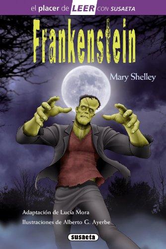 Frankenstein (El placer de LEER con Susaeta - nivel 4) por Susaeta Ediciones S A