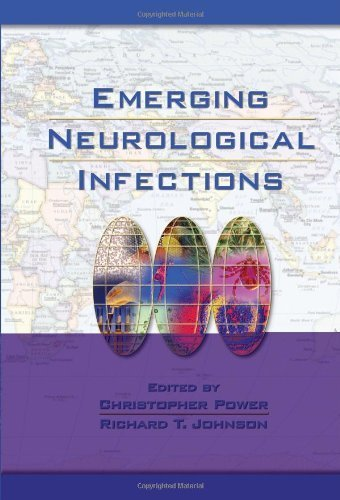 Emerging Neurological Infections (Neurological Disease and Therapy) (2005-04-04)