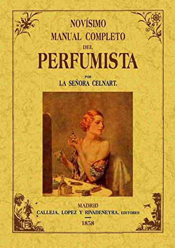Novísimo manual completo del perfumista por Élisabeth-Félicie Bayle-Mouillard