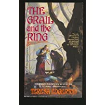 Grail And The Ring by Teresa Edgerton (1994-01-01)